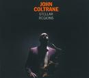 ステラー・リージョンズ/John Coltrane