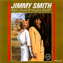 Who's Afraid Of Virginia Woolf/Jimmy Smith
