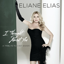 I Thought About You (A Tribute To Chet Baker)/Eliane Elias