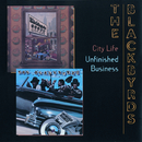 City Life/Unfinished Business/The Blackbyrds