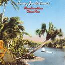 Paradise With An Ocean View/Country Joe McDonald