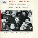 J.S.バッハ:カンタータ集BWV61/36/62/Nancy Argenta, Anthony Rolfe Johnson, Petra Lang, Olaf Bär, The Monteverdi Choir, English Baroque Soloists, John Eliot Gardiner