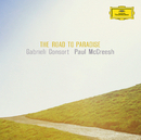 Road to Paradise/Gabrieli Consort & Players, Paul McCreesh