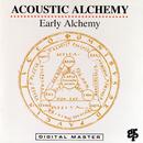 Early Alchemy/Acoustic Alchemy
