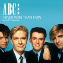 Never More Than Now - The ABC Collection (2CD Set)/ABC