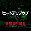 ヒートアップップ feat. BES, SHOCK EYE from 湘南乃風, MUNEHIRO, KENTY GROSS/RED SPIDER