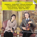 Franck: Violin Sonata In A Major / Debussy: Violin Sonata In G Minor / Ravel: Berceuse Sur Le Nom De Fauré; Habanera For Violin and Piano; Tzigane. Rapsodie De Concert For Violin And Piano/Augustin Dumay, Maria João Pires