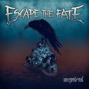 アングレイトフル~デラックス・エディション/Escape the Fate