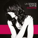 Suzanne (Rework)/La Grande Sophie