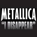 I Disappear/Metallica