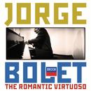 ボレット/ザ・ロマンティック・ヴィ/Jorge Bolet