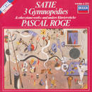 Satie: 3 Gymnopédies; 6 Gnossiennes etc./Pascal Rogé