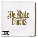 Exodus/Ja Rule