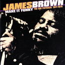 Make It Funky/The Big Payback: 1971-1975/James Brown