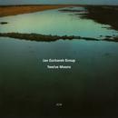 Twelve Moons/Jan Garbarek Group