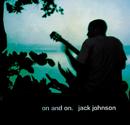 オン・アンド・オン/Jack Johnson and Friends