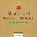 The Sun Does Rise/Jah Wobble's Invaders Of The Heart