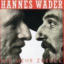 Nie mehr zurück/Hannes Wader
