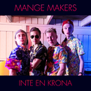 Inte en krona/Mange Makers