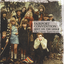 Meet On The Ledge: The Classic Years (1967-1975)/Fairport Convention