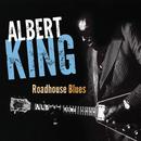 ロードハウス・ブルース/Albert King