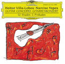 Villa-Lobos: Concerto for Guitar and Small Orchestra/Narciso Yepes, London Symphony Orchestra, García Navarro