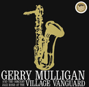 Concert Jazz Band Live At The Village Vanguard/Gerry Mulligan
