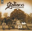 The Plot Thickens/Galliano