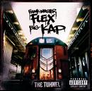 The Tunnel/Funkmaster Flex, Big Kap