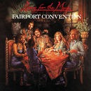Rising For The Moon/Fairport Convention