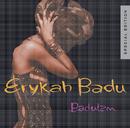ERYKAH BADU/BADUIZM(/Erykah Badu