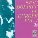 Eric Dolphy In Europe, Vol. 1/Eric Dolphy
