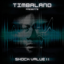Shock Value II (International Deluxe version)/Timbaland