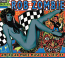American Made Music To Strip By/Rob Zombie