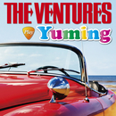 The Ventures Play Yuming/THE VENTURES