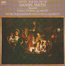 Music for Bassoon and String Quartet/Daniel Smith, Coull String Quartet