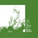 The Mellow Sound Of Dexter Gordon/Dexter Gordon