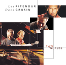 Two Worlds (Original Version)/Lee Ritenour, Dave Grusin