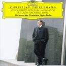 シェーンベルク:ペレアストメリザンド/ワーグナー:ジークフリート牧歌/Orchester der Deutschen Oper Berlin, Christian Thielemann