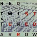 Red Twist & Tuned Arrow/Christy Doran, Fredy Studer, Stephan Wittwer