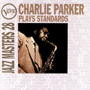 Jazz Masters 28: Charlie Parker Plays Standards/Charlie Parker