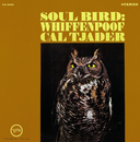 Soul Bird: Whiffenpoof/Cal Tjader