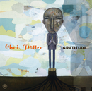 GRATITUDE/CHRIS POTT/Chris Potter