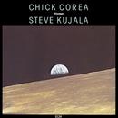Voyage/Chick Corea, Steve Kujala