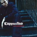 Nur die Besten überleben/Cappuccino