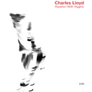 Hyperion With Higgins/Charles Lloyd