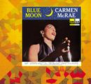 ブルー・ムーン/Carmen McRae