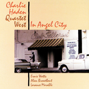 In Angel City/Charlie Haden Quartet West