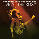 Live At The Roxy - The Complete Concert/Bob Marley, The Wailers