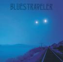 Straight On Till Morning/Blues Traveler